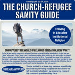 The Church Refugee Sanity Guide
